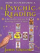 How to Perform a Psychic Reading - A…