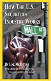 McIntyre, Hal: How the U.S. Securities Industry Works