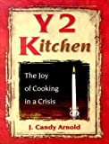 Arnold, J. Candy: Y2 Kitchen: The Joy of Cooking in a Crisis