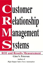 Customer Relationship Management Systems:…