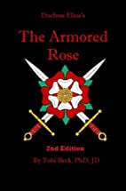 The Armored Rose by Tobi Beck