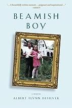 Beamish Boy (I am not my story): A Memoir of…