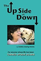 The Upside of Down, for anyone whose life…
