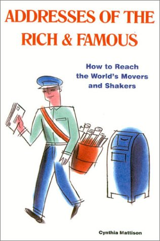 addresses-of-the-rich-famous-how-to-reach-the-worlds-movers-and-shakers