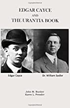Edgar Cayce and the Urantia Book by John M.…