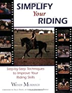 Simplify Your Riding: Step-by-Step…