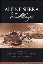 Alpine Sierra Trailblazer: Where to Hike,…
