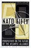 Eisenhower, Susan: NATO at FIFTY:  Perspectives on the Future of the Transatlantic Alliance