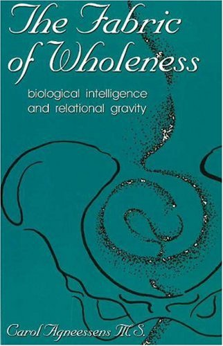 the-fabric-of-wholeness-biological-intelligence-and-relational-gravity