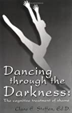 Dancing Through The Darkness: The Cognitive…