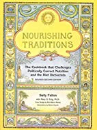 Nourishing Traditions: The Cookbook that…