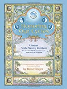 Honoring Our Cycles: A Natural Family…