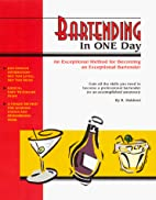Bartending in one day by Rami Makboul
