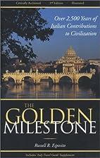 The Golden Milestone: The Italian Heritage…