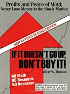 If It Doesn't Go Up, Don't Buy It,…