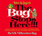 The Bug Stops Here by Peter De Jager