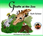 Giraffe at the Zoo (Grandmother Ruth Stories…