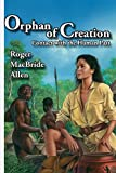 Allen, Roger MacBride: Orphan of Creation