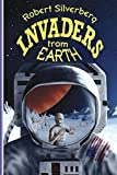 Silverberg, Robert: Invaders from Earth