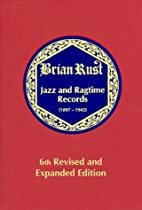 Jazz records, 1897-1942 by Brian A. L. Rust