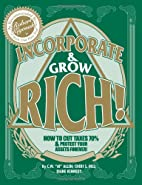 Incorporate & Grow Rich! by Cheri S. Hill
