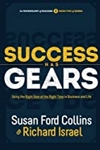 Success Has Gears: Using the Right Gear at…