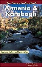 The Stone Garden Guide: Armenia and Karabagh…