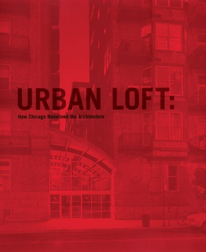 urban-loft-how-chicago-redefined-the-architecture