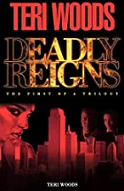 Deadly Reigns: The First of a Trilogy by…
