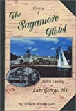Gates, William Preston: History of the Sagamore Hotel