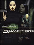 The Technopriests, Book 1: Techno Pre-School…