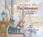 Adventure:A Rip Squeak Book by Susan Yost…