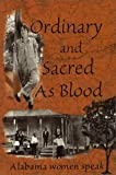 Moran, Mary C.: Ordinary & Sacred As Blood