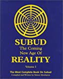 Simon Monbaron: Subud The Coming New Age of Reality: The Most Complete Book on Subud