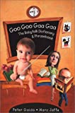 Gaido, Peter: Goo Goo Gaa Gaa: The Babytalk Dictionary And Phrasebook