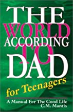 The World According to Dad for Teenagers: A…