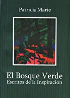 The FOREST GREEN / EL BOSQUE VERDE by…