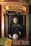 Sala, Sharon: Reunion at Mossy Creek