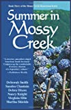 Chastain, Sandra: Summer in Mossy Creek