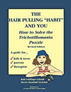 The Hair Pulling Habit and You: How to…