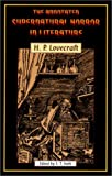 Lovecraft, Howard Phillips: The Annotated Supernatural Horror in Literature