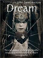 Dream: The Dark Erotic Photographic Visions…