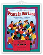 Peace In Our Land: Children Celebrating…