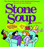 Stone Soup: The First Collection of the…