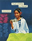 Endicott, Jodi: I Had a Dollar in Hawaii: A Story of One Dollar That Traveled Hawaii