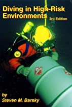 Diving in High-Risk Environments, Third…