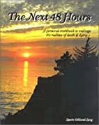 The Next 48 Hours by E. Long Laurie
