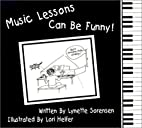 Music Lessons Can Be Funny by Lynette…