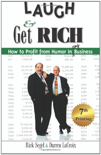 laugh-get-rich-how-to-profit-from-humor-in-any-business