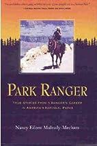 Park Ranger True Stories from a Ranger's…